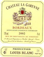 Etiquette (8 X 10,5) Château LA GARENNE  2002  Bordeaux  V Bernard Propriétaire à Mouliets 33  Production Louis Blanc - Bordeaux