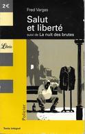 Salut Et Liberté (suivi De La Nuit Des Brutes)  -par Fred Vargas- Librio N°547 - Livres, BD, Revues