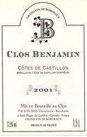 Etiquette (8X12) Clos BENJAMIN  2001 Côtes De Castillon  P & B Dumas à St Magne De Castillon 33 - Bordeaux