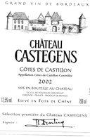 Etiquette (9X12,5) Château CASTEGENS  2002 Côtes De Castillon  SCEA DE FONTENAY Exploitant  Sélection 1ere Du Château - Bordeaux