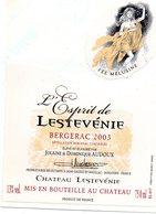 Etiquette  Château L'ESPRIT De LESTEVENIE  2003 Bergerac Jolaine & Dominique AUDOUX 24 Gageac Et Rouillac  Fée Mélusine - Bergerac