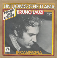 """7"""" Single, Bruno Lauzi, Un Uomo Che Ti Ama - Disco & Pop"""