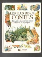 Les Plus Beaux Contes 50 Contes Du Monde Entier Illustrés Et Expliqués Par Neil Philip Et Illustré Nilesh Mistry De 1998 - Livres, BD, Revues