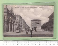 BOLOGNA Arena Del Sole E Monumento A Garibaldi _ Cartolina BN VG Rif.C0063 - Bologna