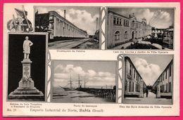 Brazil - Bahia - Emporio Industrial Do Norte - Multivues - Frontispicio De Fabrica - Ponte - Villa Operaria - N° 20 - Brasilia