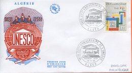 """Algérie,; FDC 1966 """" UNESCO , 20 Ans. """" - Algeria (1962-...)"""