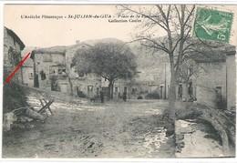 07 ARDECHE Place De La Fontaine à Saint JULIEN Du GUA Rare Collection Coulet - France