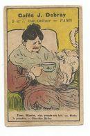 CAFE DEBRAY PARIS RUE ORDENER CHROMO IMAGE Dame Avec Chat - Thé & Café