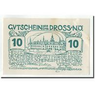 Billet, Autriche, Dross, 10 Heller, Château, 1920, 1920-12-31, SPL, Mehl:FS - Autriche