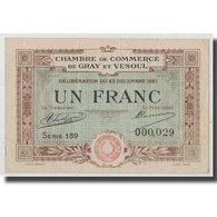 France, Gray Et Vesoul, 1 Franc, 1921, TTB+, Pirot:62-21 - Chamber Of Commerce