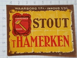 ETIQUETTE BROUWERIJ T' HAMERKEN BRUGGE STOUT T' HAMERKEN - Beer