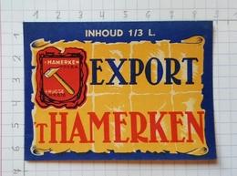 ETIQUETTE BROUWERIJ T' HAMERKEN BRUGGE EXPORT T' HAMERKEN - Beer