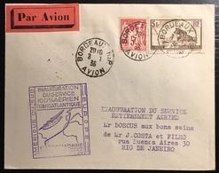 France Lettre 1ère Liaison Aérienne AMERIQUE DU SUD - EUROPE N°216 & 260 Obl Bordeaux Avion Superbe - Poste Aérienne