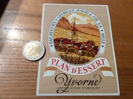 Etiquette Vin Suisse «YVORNE - PLAN D'ESSERT - ENCAVEURS GEORGES JUNOD CIE SA - AIGLE » - White Wines
