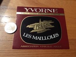 Etiquette Vin Suisse «YVORNE - LES MAILLOLES - ASSOCIATION VINICOLE - AIGLE » - White Wines