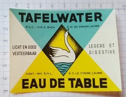 ETIQUETTE BROUWERIJ  DEMETS LAUWE TAFELWATER  EAU DE TABLE - Beer
