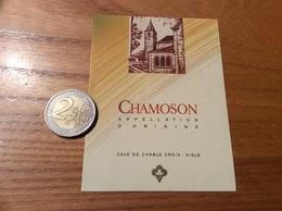 Etiquette Vin Suisse «CHAMOSON - CAVE DE CHABLE CROIX - AIGLE » - White Wines