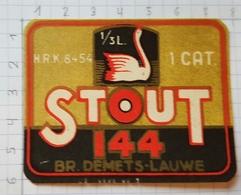 ETIQUETTE BROUWERIJ  DEMETS LAUWE STOUT 144 - Beer