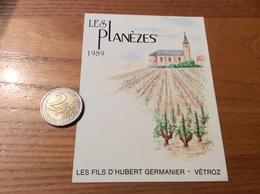 Etiquette Vin Suisse 1989 «LES PLANÈZES - LES FILS D'HUBERT GERMANIER - VÉTROZ » - Red Wines