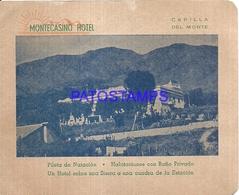 105024 ARGENTINA CORDOBA CAPILLA DEL MONTE PUBLICITY MONTECASINO HOTEL NO POSTAL POSTCARD - Argentine