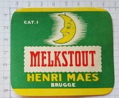 ETIQUETTE BROUWERIJ HENRI MAES BRUGGE MELKSTOUT - Beer