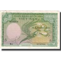 Billet, South Viet Nam, 5 D<ox>ng, KM:2a, TTB - Viêt-Nam