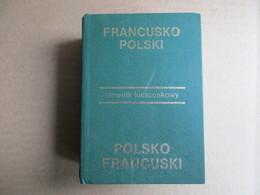 Francusko - Polski / Polsko - Francuski -  éditions De 1988 - Dictionnaires