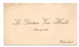 Visitekaartje - Carte Visite - Docteur Bourmestre - Dokter Burgemeester Van Haelst - Waarschoot - Cartoncini Da Visita