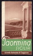 TAORMINA SICILIA - Publicité Pubblicità FOLDER BROCHURE (see Sales Conditions) - Dépliants Turistici