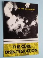 THE CURE DISINTEGRATION () Anno 19?? ( See/zie/voir Photo ) ! - Chanteurs & Musiciens