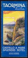 SICILIA - TAORMINA - Publicité Pubblicità FOLDER BROCHURE GUIDE 1938 (see Sales Conditions) - Dépliants Turistici