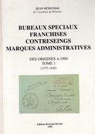 Senechal : Bureaux Speciaux , Franchises, Contreseings , Marques Administratives Ed Sinais 1998 NEUF RARE - Autres