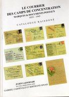 Lajournade : Courrier Des Camps De Concentration 1933-1945 Catalogue Raisonné  NEUF RARE - Autres