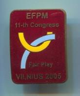 Olympic Olympiade - EFPM 11 - Th Congress VILNIUS, Fair Play, Vintage Pin, Badge, Abzeichen, Enamel - Olympic Games