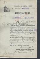 LETTRE AVERTISSEMENT TRIBUNAL DE SIMPLE POLICE 1920 À LA FERTÉ GAUCHER PAR LA GENDARMERIE : - Police & Gendarmerie