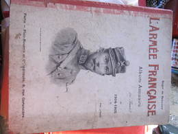 L'ARMEE FRANCAISE - ALBUM ANNUAIRE 1904 - 1905 - ROGER DE BEAUVOIR - Dessin De PIERRE COMBA - Documents