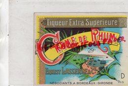 33- BORDEAUX- ETIQUETTE CREME DE RHUM -ERNEST LASSERRE - Rhum