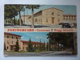 "Cartolina Viaggiata ""PORTOGRUARO - Caserma 3° Reggimento Missili"" 1980 - Italia"
