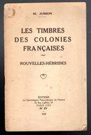 Jurion : Colonies Françaises Nouvelles Hebrides 1928 (RARE ) - Autres