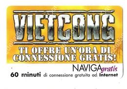 VIETCONG NAVIGAGRATIS - SCHEDA NUOVA DEL 2003 TELECOM ITALIA - TIRATURA 7000 PEZZI - Unclassified
