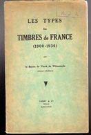 De Winnezeele : Les Types Des Timbres De France 1900-1936 1 Iere Ed TB - Autres