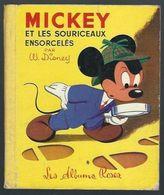 Mickey Et Les Souriceaux Ensorcelés - Les Albums Roses De 1957 - Disney