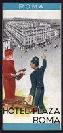 ROMA -  HOTEL PLAZA - Publicité Pubblicità FOLDER BROCHURE GUIDE (see Sales Conditions) - Dépliants Turistici