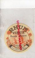 33 - BORDEAUX- ETIQUETTE RHUM VIEUX GRANDE RESERVE- BARBET & FOURNIER - ANTILLES J.M. DE HEREDIA - Rhum