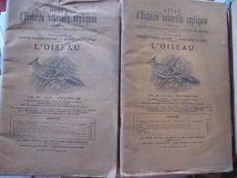 2 REVUES D'HISTOIRE NATURELLE APPLIQUEE - ORNITHOLOGIE - AVICULTURE - L'OISEAU (LES PIGEONS)  1928 - Tiere
