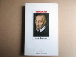 Les Amours (Ronsard) éditions Grand Ecrivains De 1985 - Poésie