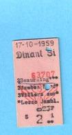 Ticket De Transport-Chemin De Fer-Train-Belgique-België-Dinant-Beauraing-23 FB -1959 - Chemins De Fer