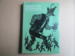 Sagen Und Schwänke Vom Schwarzwald (Max Rieple) éditions De 1973 - Livres Pour Enfants