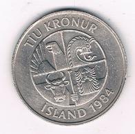 10 KRONA 1984 IJSLAND /8665/ - Islande