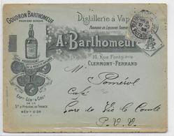 """1900 - ENVELOPPE PUB DECOREE De La DISTILLERIE """"BARTHOMEUF"""" à CLERMONT-FERRAND - ALCOOL - Marcofilie (Brieven)"""